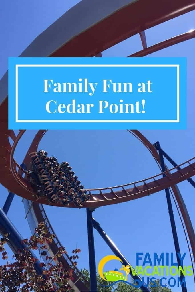 Family Fun at Cedar Point!